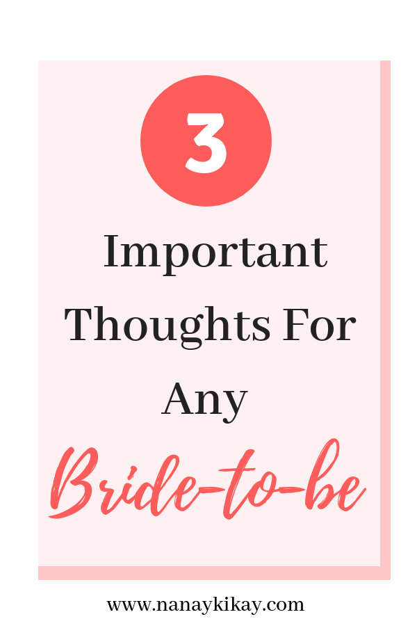 3 important thoughts for any bride to be