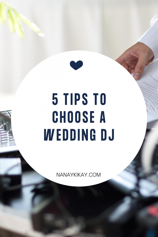 5 tips to choose a wedding DJ